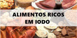quais os alimentos ricos em iodo?